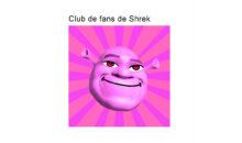 Club de fans de Shrek