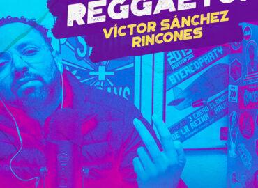 Más que reggaeton: el nuevo podcast de Subterfuge Radio por Victor Sánchez
