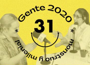Desayunada y desempoderada: Gente 2020 con Klari Moreno