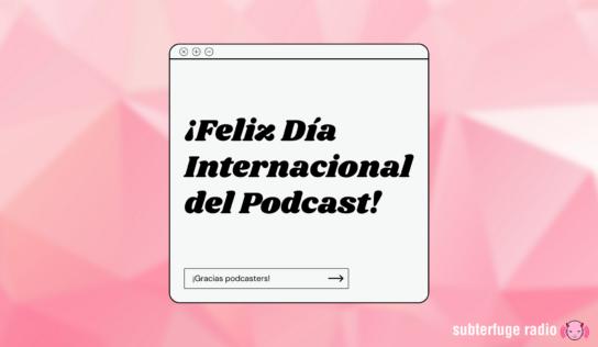 ¡Feliz día internacional del podcast!