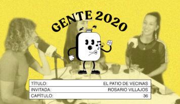 Gente 2020 se convierte en un patio de vecinas con Rosario Villajos